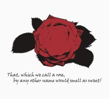 That, which we call a rose... by Lisa Brower