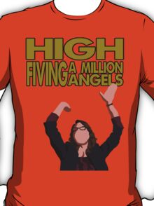 Liz Lemon - High fiving a million angels T-Shirt