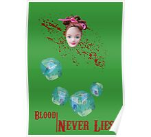 Blood never lies Poster