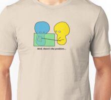 I knew something was wrong... Unisex T-Shirt