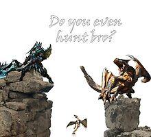 Do You Even Hunt Bro? by primeworks