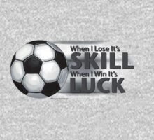 Lose Skill Win Luck Soccer One Piece - Long Sleeve
