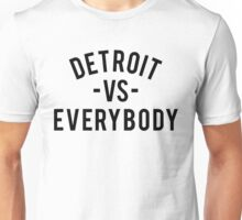 Detroit VS Everybody | Black Unisex T-Shirt