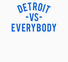 Detroit VS Everybody   Blue Unisex T-Shirt
