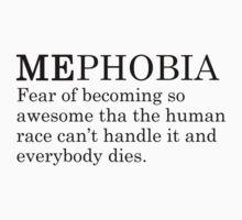 Mephobia by Mariapuraranoai