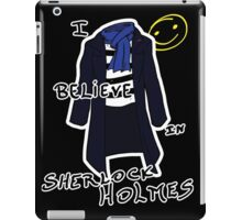 Believe in Sherlock iPad Case/Skin