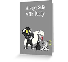 BioShock - Always Safe With Daddy Poster (White) Greeting Card
