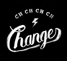 Ch-ch-ch-changes by koning
