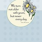 Emily Dickinson Quote on Age, Daisies by SandraRose