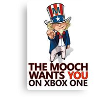 The Mooch Wants You Canvas Print