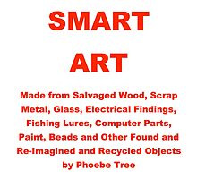 Smart Art By Phoebe Tree by Phoebe Tree
