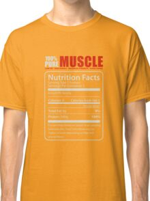 PURE MUSCLE, BABY! Classic T-Shirt