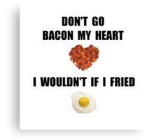 Bacon My Heart Canvas Print