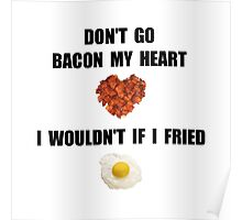 Bacon My Heart Poster