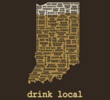 Drink Local - Indiana Beer Shirt by uncmfrtbleyeti