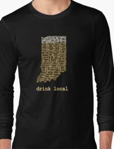 Drink Local - Indiana Beer Shirt Long Sleeve T-Shirt