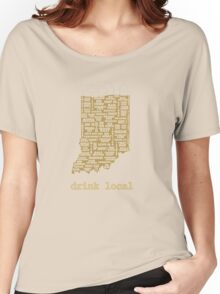 Drink Local - Indiana Beer Shirt Women's Relaxed Fit T-Shirt