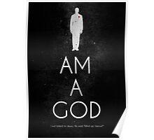 I AM A GOD Poster