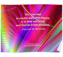 The True Way To Render Ourselves Happy Poster