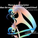 Encouragement of a Good Friend by Kazim Abasali