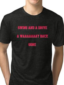 Swing and a Drive Tri-blend T-Shirt