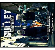 The Bullet Brothers POSTER Photographic Print