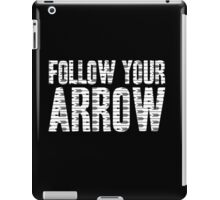 Same Trailer Different Park: Follow Your Arrow [Song Title] iPad Case/Skin