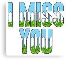 Same Trailer Different Park: I Miss You [Song Title] Canvas Print