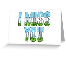 Same Trailer Different Park: I Miss You [Song Title] Greeting Card