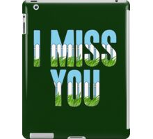 Same Trailer Different Park: I Miss You [Song Title] iPad Case/Skin