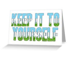 Same Trailer Different Park: Keep It To Yourself [Song Title] Greeting Card