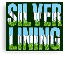 Same Trailer Different Park: Silver Lining [Song Title] Canvas Print