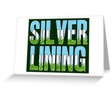 Same Trailer Different Park: Silver Lining [Song Title] Greeting Card