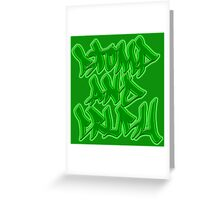 Stomp and Crush - 2015 - Green Greeting Card
