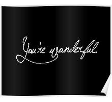 you're wonderful Poster