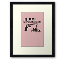 Happy gilmore guns dont kill geek funny nerd Framed Print