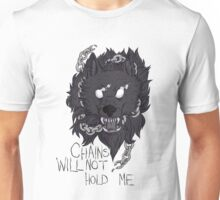 Chains Will Not Hold Me Unisex T-Shirt