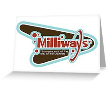 Milliways: the Restaurant at the End of the Universe Greeting Card