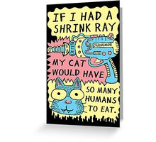 Shrink Ray Cat Greeting Card