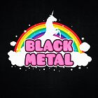 BLACK METAL! (Funny Unicorn / Rainbow Mosh Parody Design) by badbugs