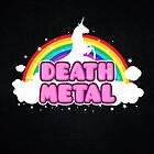DEATH METAL! (Funny Unicorn / Rainbow Mosh Parody Design) by badbugs