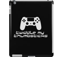 Twiddle My Thumbsticks (PS4 White) iPad Case/Skin