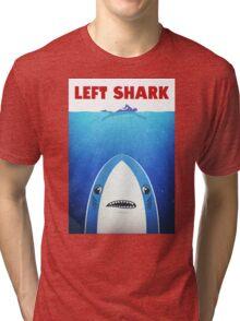Left Shark Parody - Jaws - Funny Movie / Meme Humor Tri-blend T-Shirt