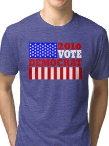 Vote democrat Tri-blend T-Shirt
