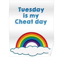 Tuesday is my cheat day Poster
