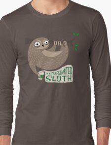 Caffeinated Sloth Long Sleeve T-Shirt