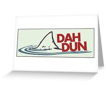 Dah Dun! Greeting Card
