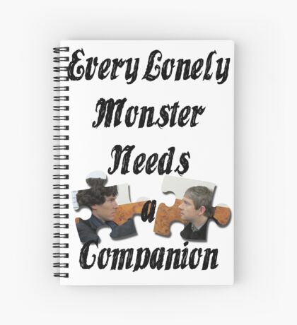 Every Lonely Monster... [Black/ Johnlock] Spiral Notebook
