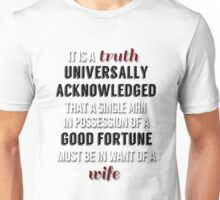 Truth universally acknowledged Unisex T-Shirt