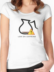 Low on Caffeine Women's Fitted Scoop T-Shirt